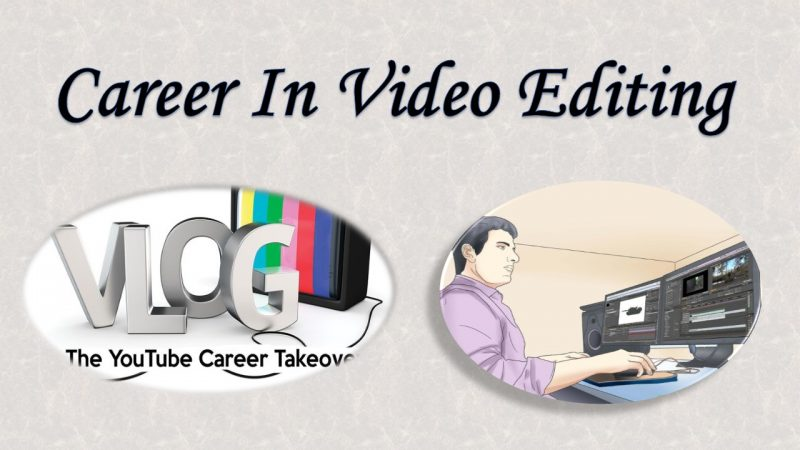 Career in Video Editing