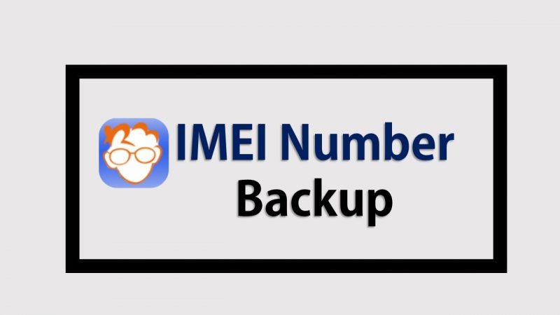 IMEI Number Backup Ya Restore Kaise Kare(कैसे करे)?