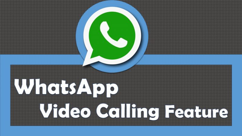 WhatsApp Ke Video Calling Feature Ka Use Kaise Kare