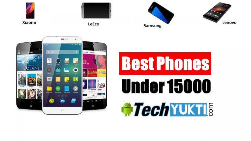 List Of Best Phone Under 15000 | फ़ोन Buy करते समय क्या Check करना चाहिए