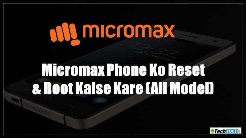 Micromax Phone Ko Kaise Root Aur Reset Kare