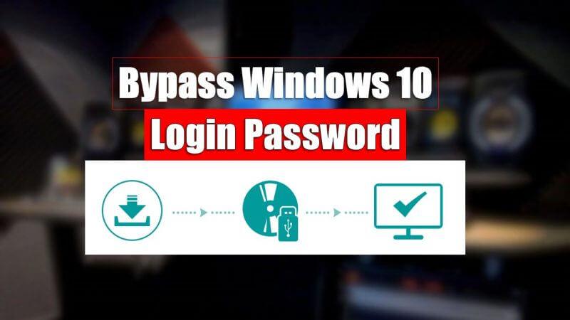Bypass Windows 10 Login Password