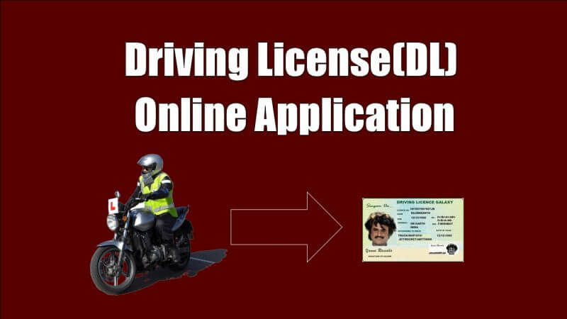 Driving License (DL) Online Application