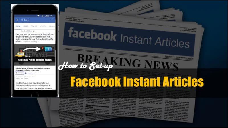 Facebook Instant Article Ka Setup Kaise Kare Aur इससे पैसे कैसे कमाए?