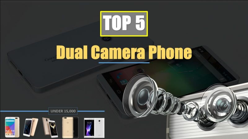 Top 5 Dual Camera Phones Under 15k In India (November 2017)