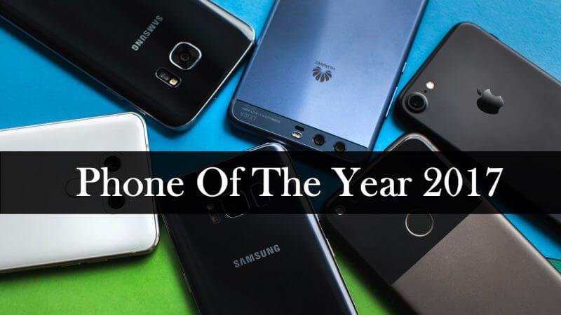 Smart phone Of The Year 2017: साल का सबसे बेस्ट स्मार्टफ़ोन