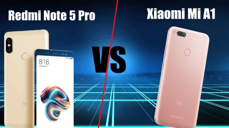 Xiaomi Mi A1 Vs Redmi Note 5 Pro Full Comparison in Hindi