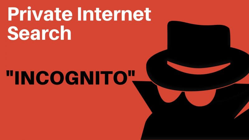 Incognito Browser