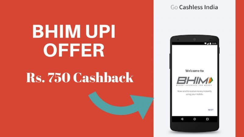 BHIM UPI Par Kaise Paye Rs. 750 Cashback - ट्रिक यहाँ है!