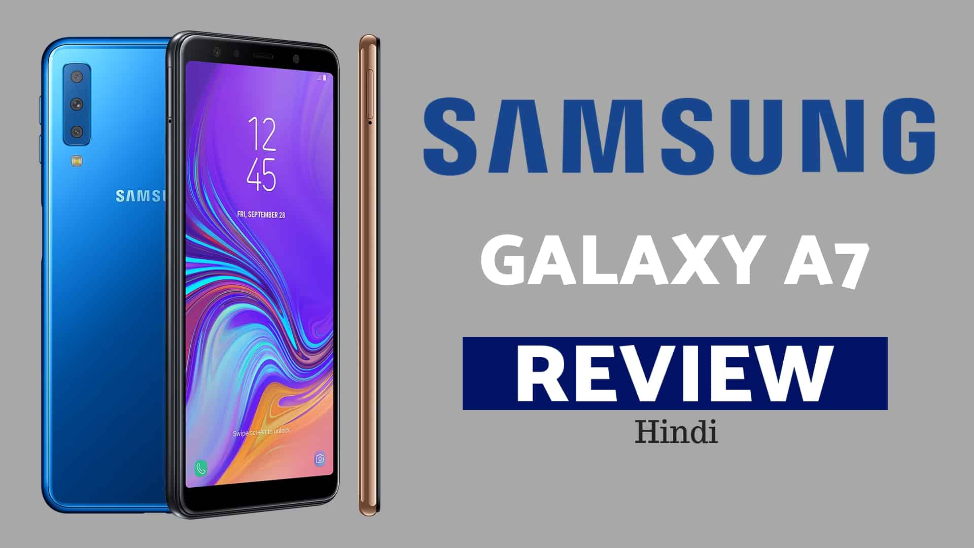 Samsung Galaxy A7 Review In Hindi -  24MP+24MP & 3 Back Camera