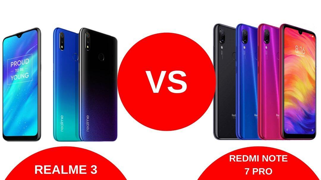 Realme 3 Pro Vs Redmi Note 7 Pro – Phone Comparison In Hindi