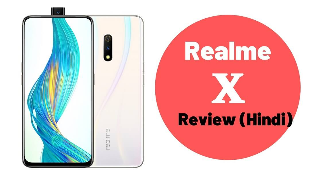 Realme X Honest Review in Hindi | 48MP Sony Sensor